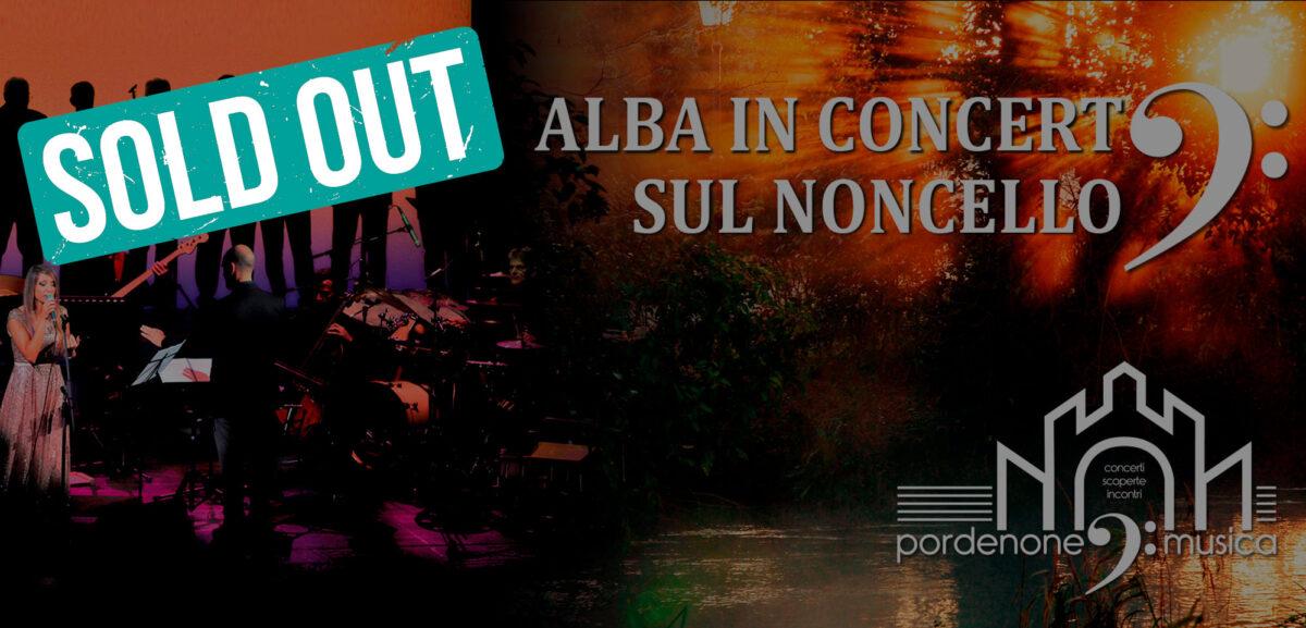 Alba in concerto sul Noncello